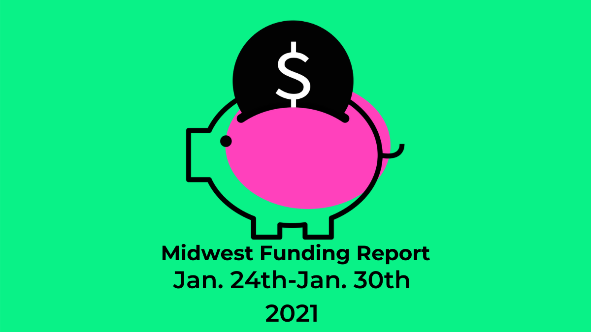 Midwest Funding Roundup Jan 24